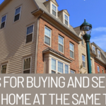 9 tips buying and selling your home